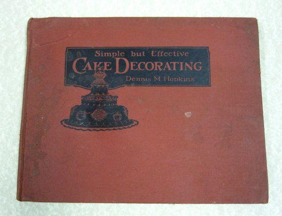 Antique Cake Decorating Book Vintage Cookbook
