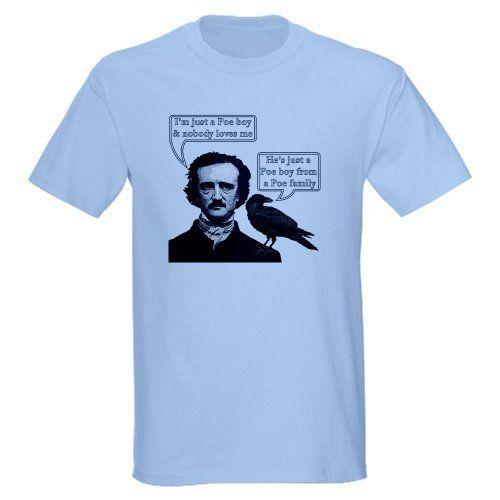 I'm Just A Poe Boy - Bohemian Rhapsody Light T-Shi Light T-Shirt by CafePress