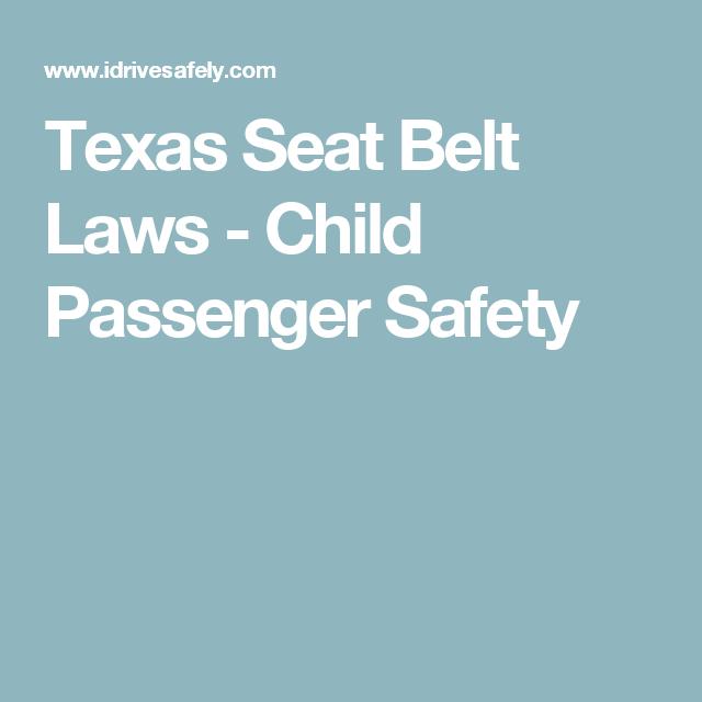 Texas Child Seat Belt Laws - Best Belt 2018