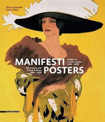 Posters: Advertising and Italian Fashion, 1890-1950 - Rizzoli ...