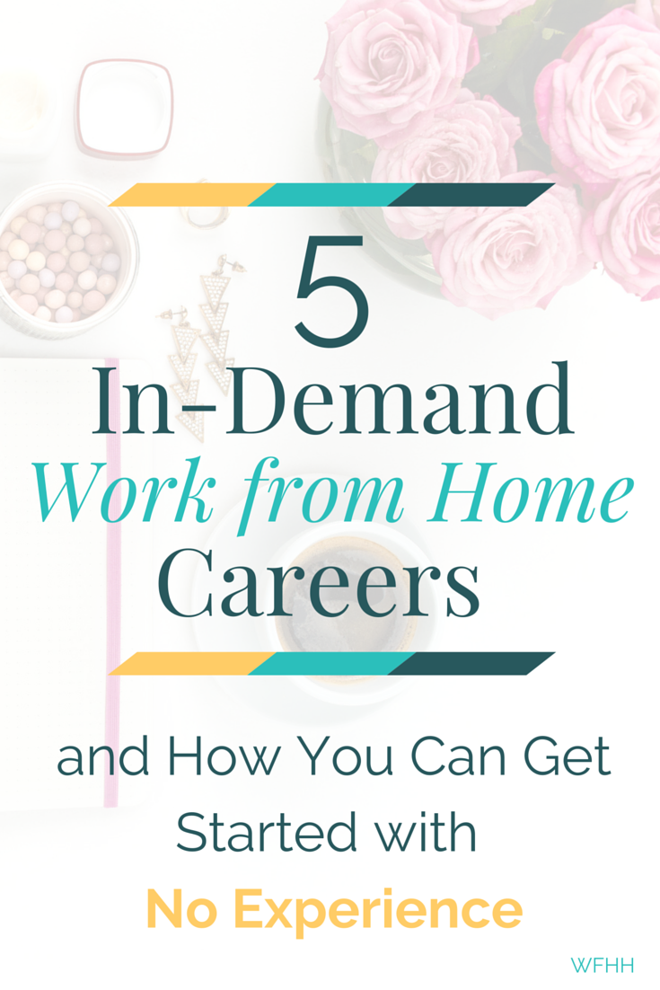 In-Demand Work from Home Careers -- No Experience Required!   Career ...