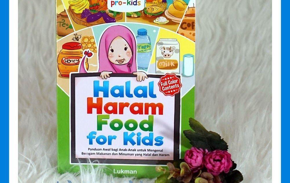 Menakjubkan 30 Gambar Kartun Makanan Halal Dan Haram Buku Anak Buku Cerita Buku Bacaan Halal Haram Food For Kids Download Daftar Di 2020 Makanan Kartun Buku Anak