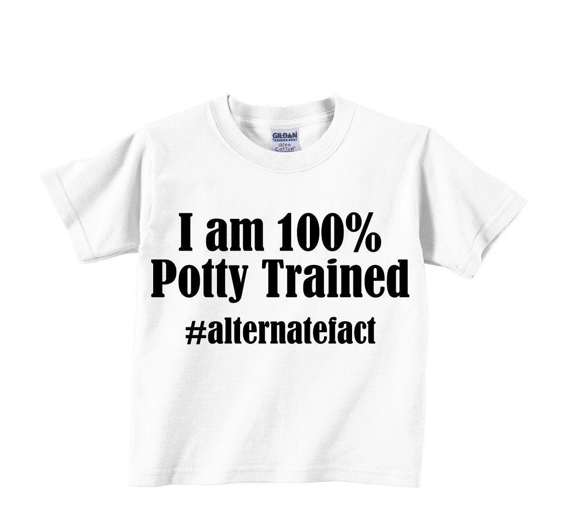 I am 100% potty trained #alternatefact
