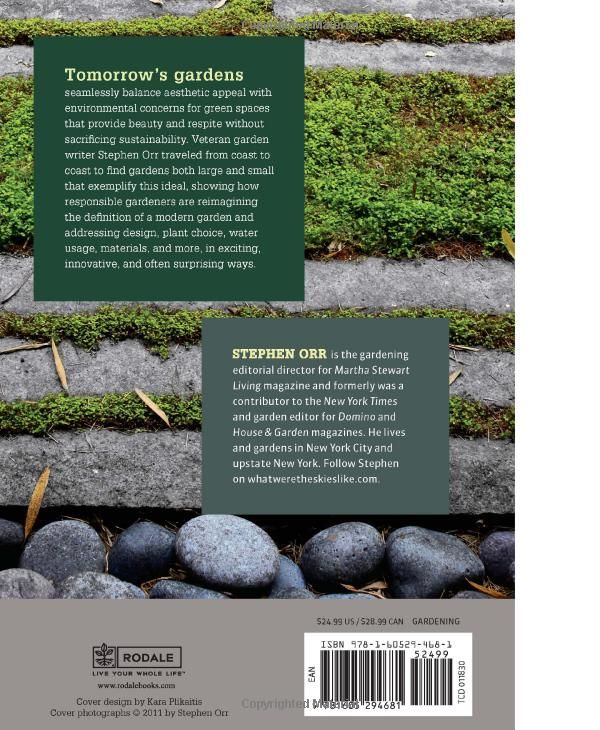 Tomorrow S Garden Design And Inspiration For A New Age Of Sustainable Gardening Stephen Orr 9781605294681 Amazon C Sustainable Garden Sustainability Garden