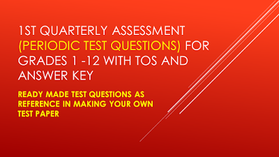 Ready Made Test Questions With Tos And Answer Key For Grades St Quarter Deped Tambayan Ph