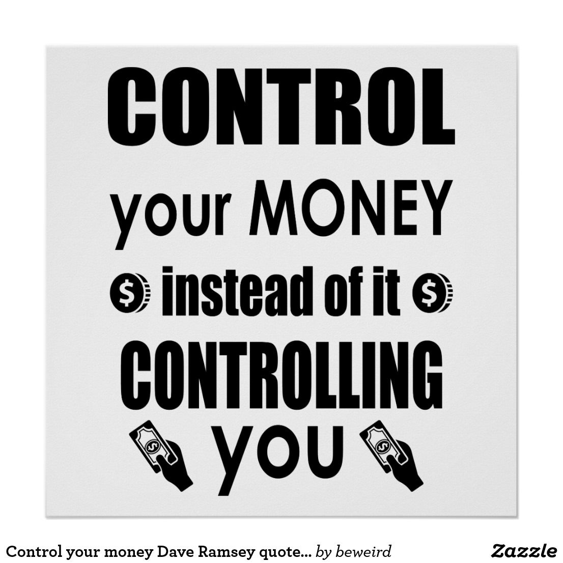 Control your money dave ramsey quote poster