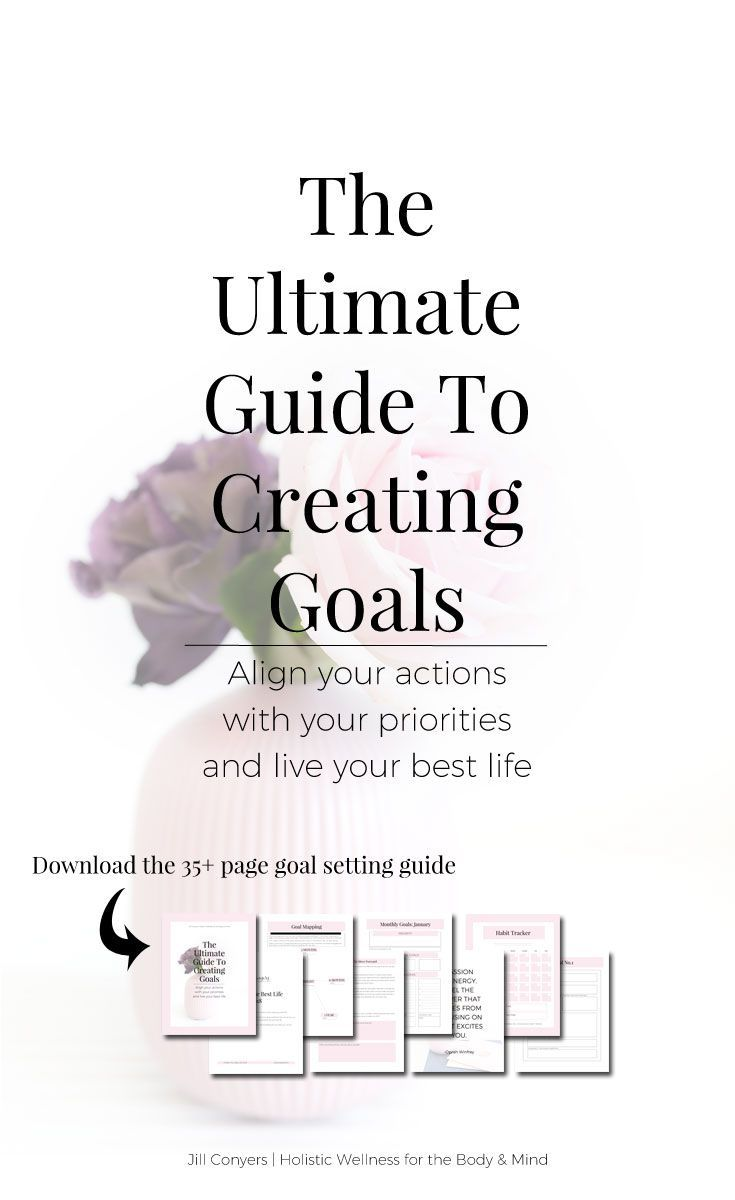 The Ultimate Guide To Creating Goals for the New Year