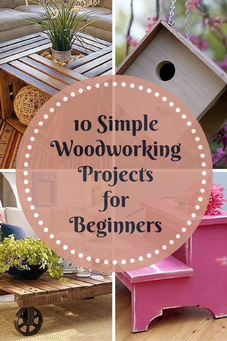 These Simple Woodworking Projects Are Easy For Almost Any Beginner