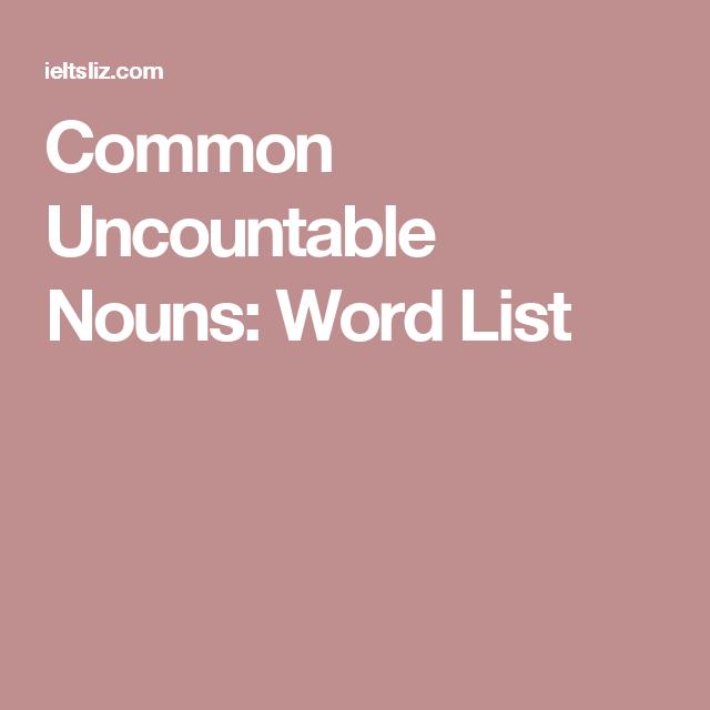 common uncountable nouns  word list