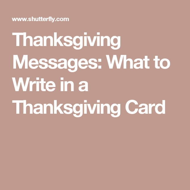 thanksgiving messages what to write in a thanksgiving card