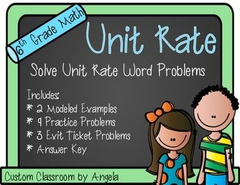 Unit Rate Solving Word Problems Includes 2 Modeled Examples 9 Practice