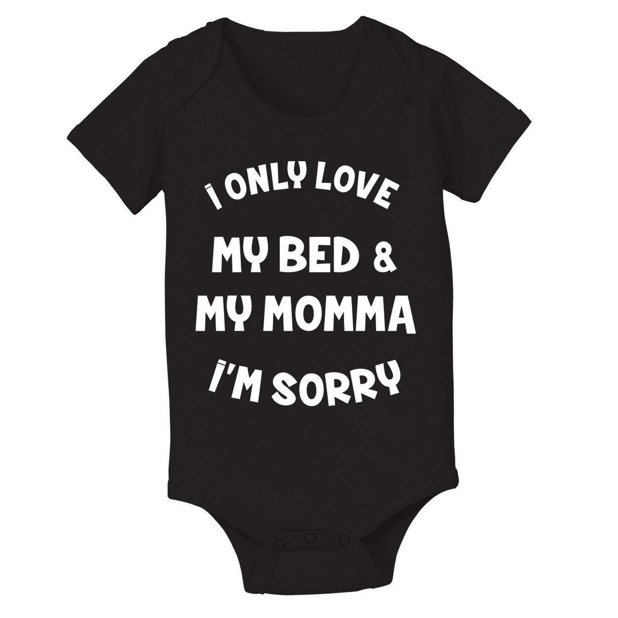 d3d960a23 I ONLY LOVE MY BED AND MY MOMMA IM SORRY Baby Onesie #drake #godsplan #cute  #baby #outfit #newborn