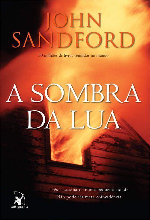 Download Livro A Sombra Da Lua John Sandford Em Epub Mobi E Pdf