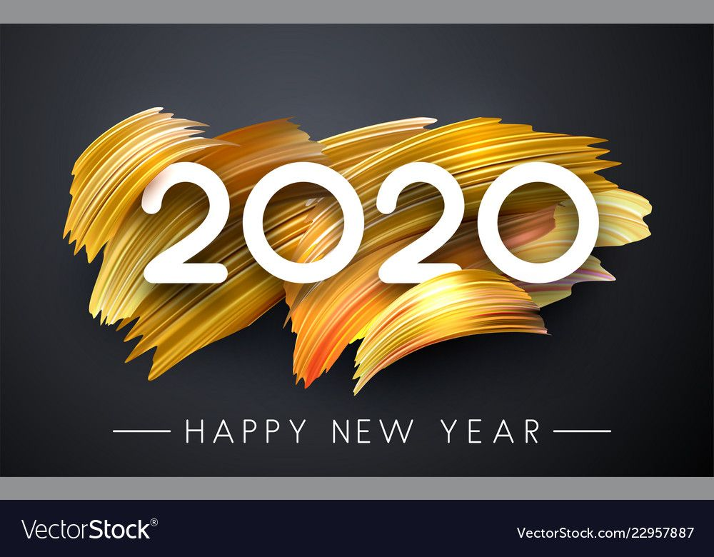 Happy new year 2020 poster with golden brush vector image