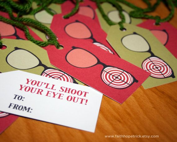 A Christmas Story Gift Tags! You\'ll shoot your eye out! | Christmas ...