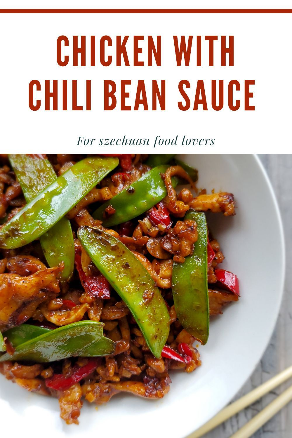 Chicken with Chili Bean Sauce A super hot and deli