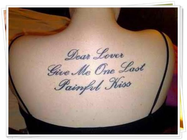 Tattoo Quotes U2013 Tattoo Quotes Give Me One Last Painful Kissu2026