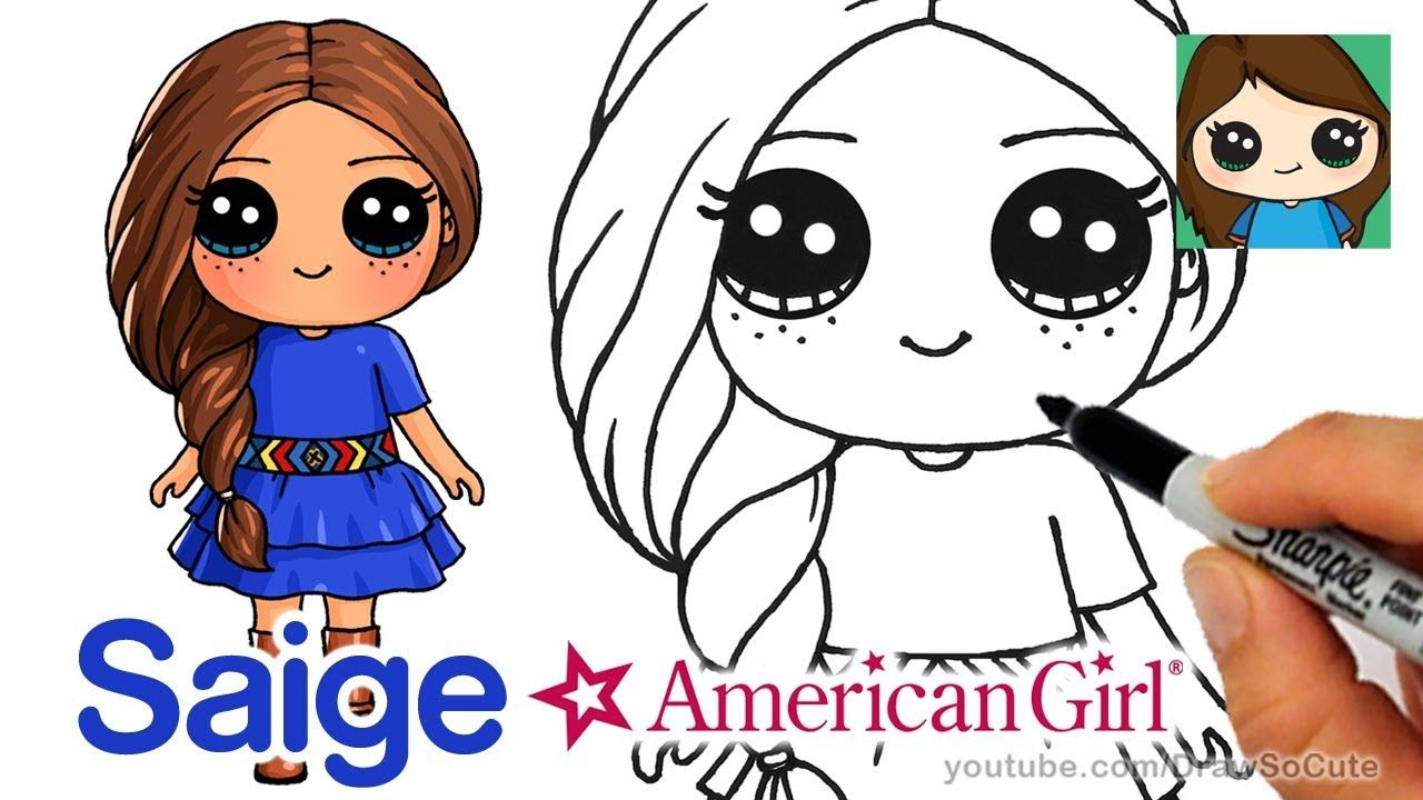 How To Draw Saige Easy American Girl Doll Youtube Cute