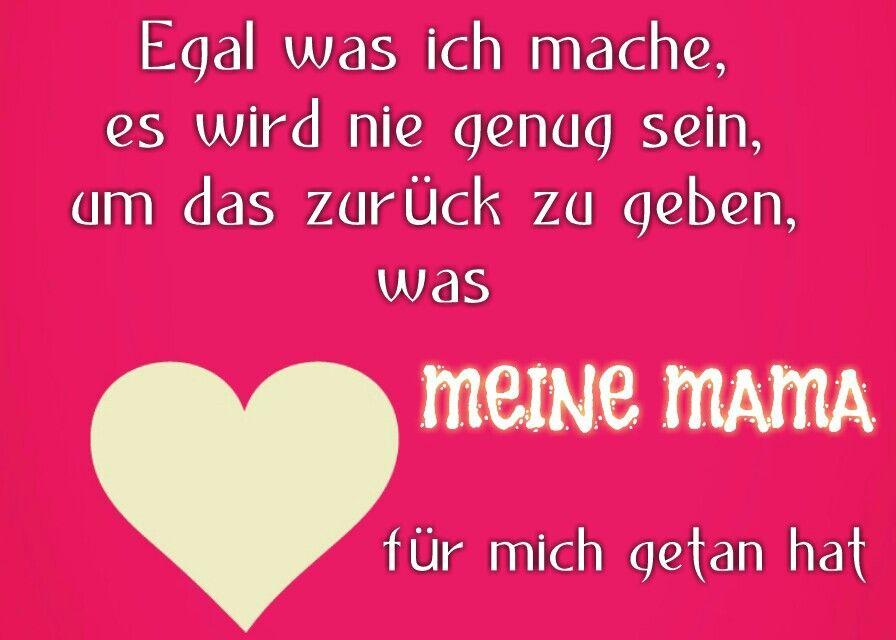 Süße Sprüche Für Meine Mama   Meine Mama Spruche Texte Pinterest Mama Spruche Und