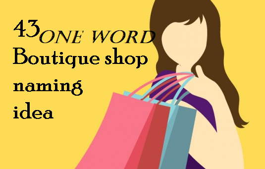 One Word Boutique Names | Give a Good Name | Fashion store ...