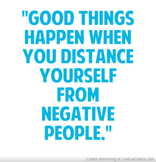 Avoid Negative People Quotes Quotesgram Wise Words People