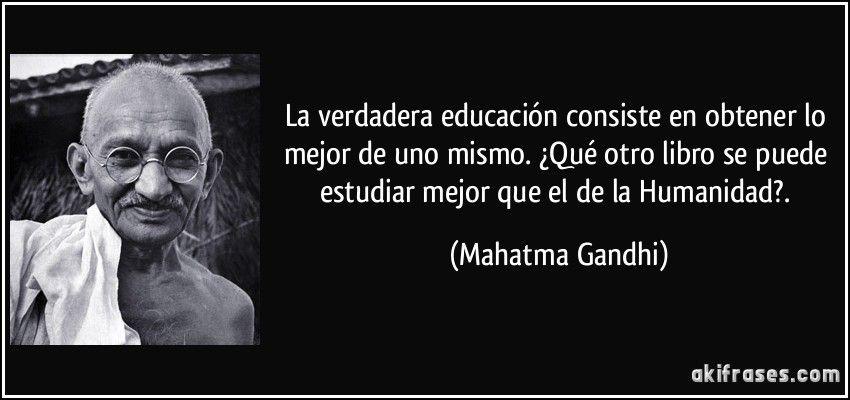 La verdadera educaci n consiste en obtener lo mejor de uno mismo qu otro libro se puede - Mejor luz para estudiar ...
