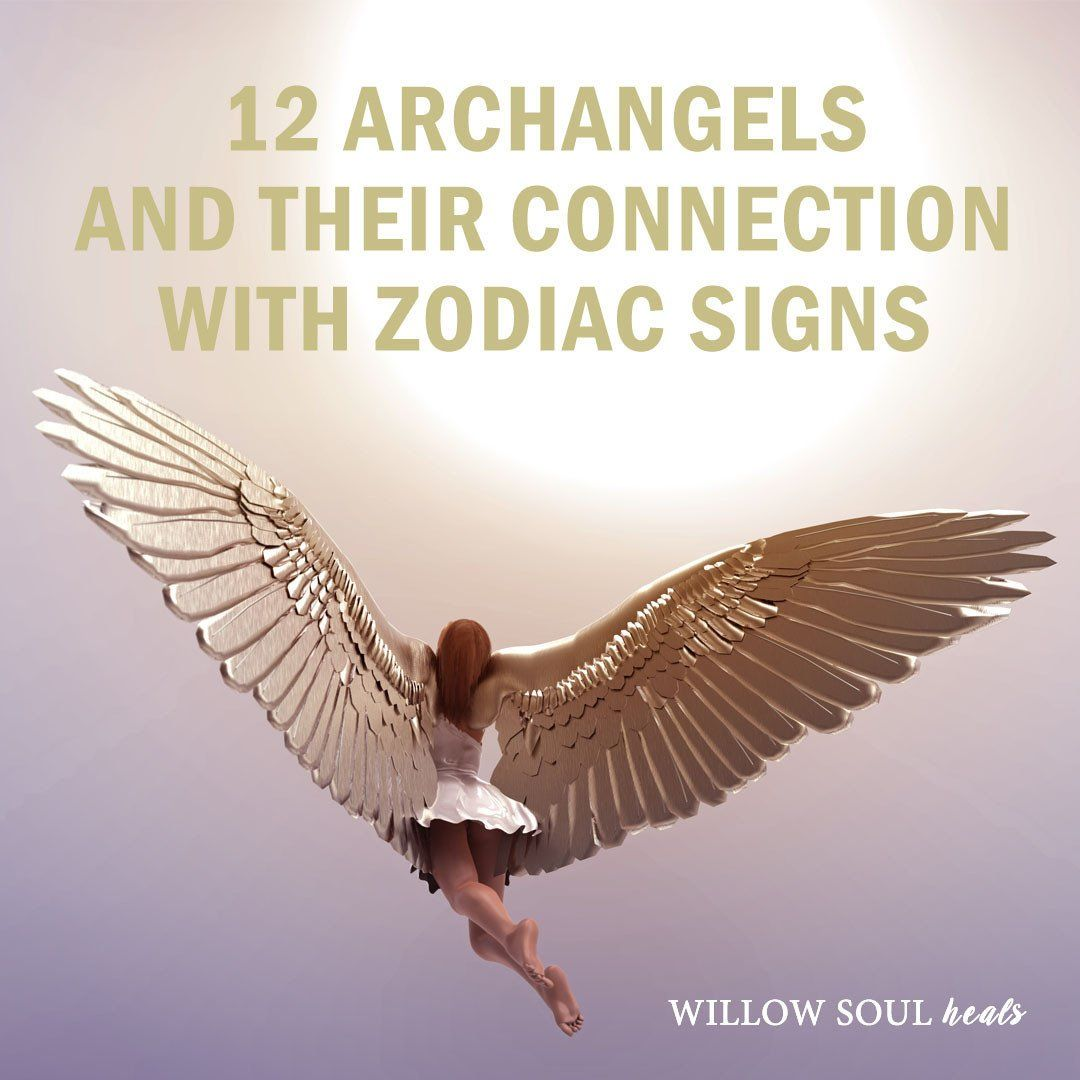 12 archangels names meanings and zodiac signs