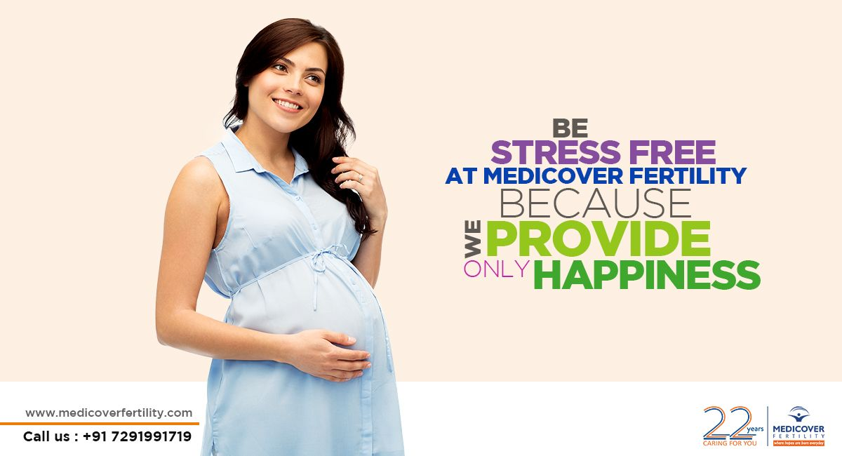 Be stress free at MedicoverFertility because we provide