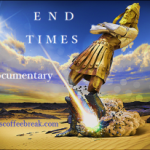 """end times documentary"""