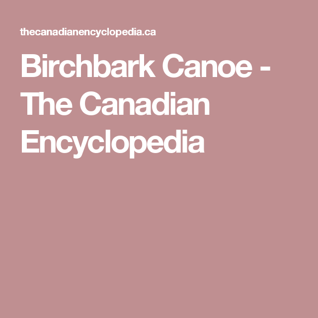 Birchbark Canoe The Canadian Encyclopedia Manitoba Metis - The canadian encyclopedia