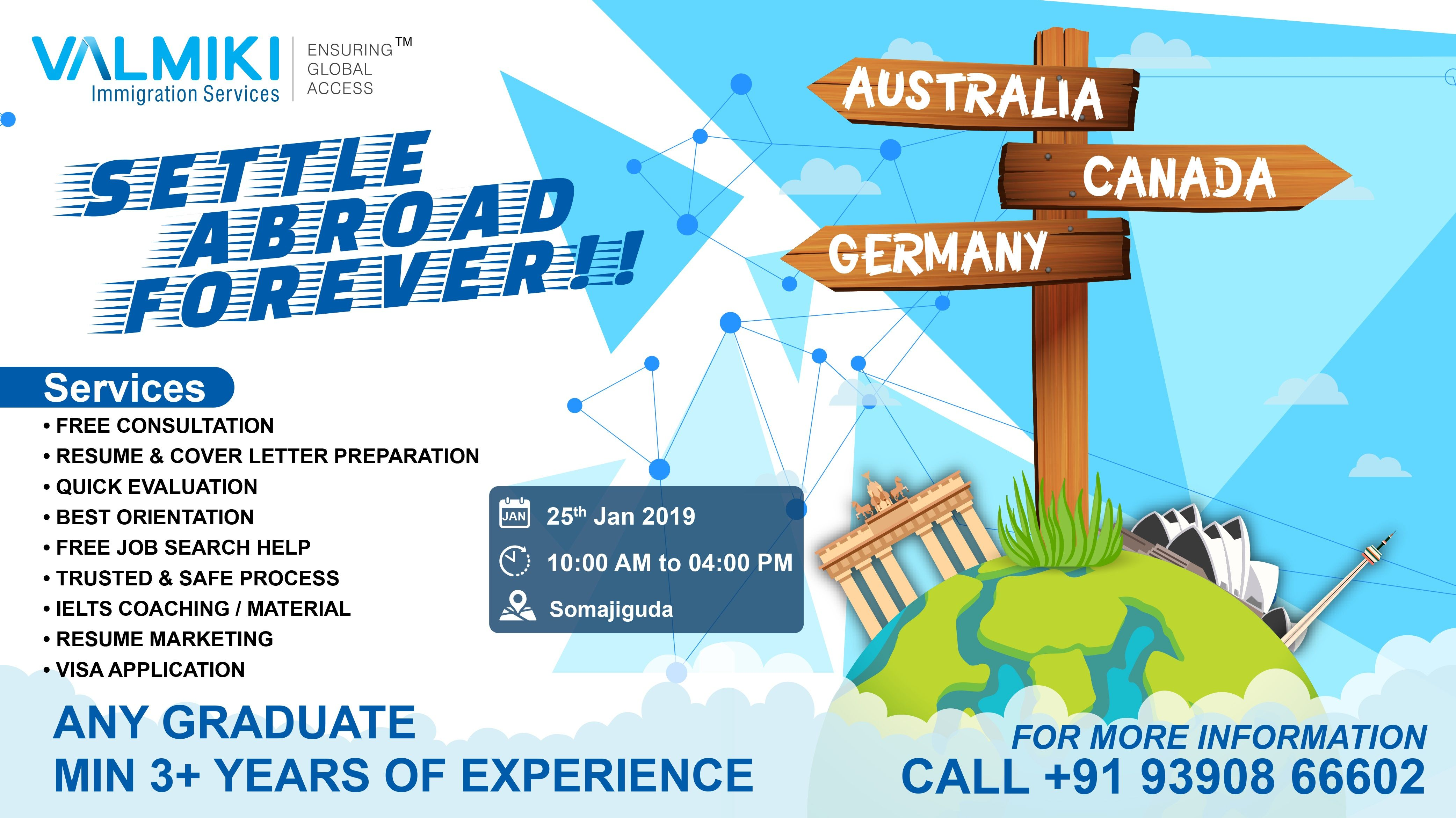 Settle in Abroad Forever !! Any Graduate with minimum 3+ years of