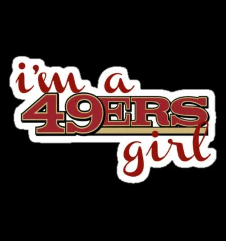 49ers Girl all the way!!!!