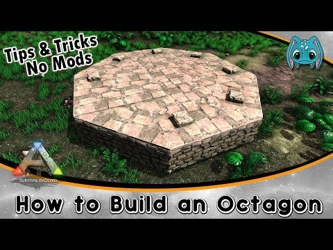 ARK Building Tips \ Tricks No Mods  How to Build an Octagon - fresh apprendre blueprint ark