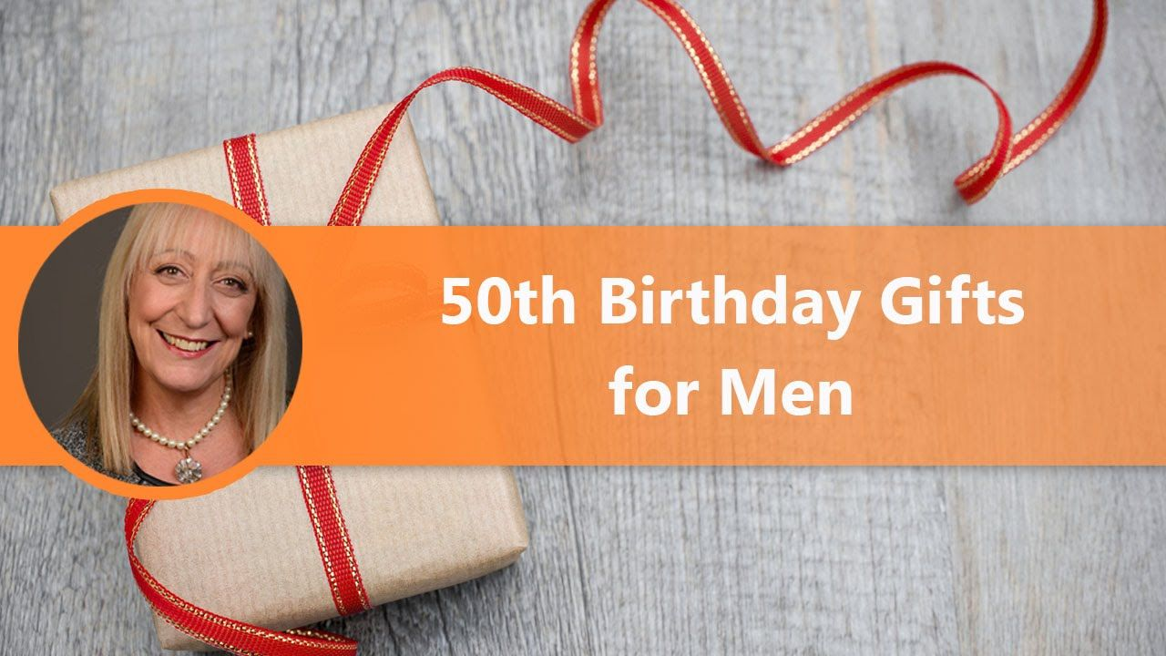 What is the Best 50th Birthday Present for a Man 50th