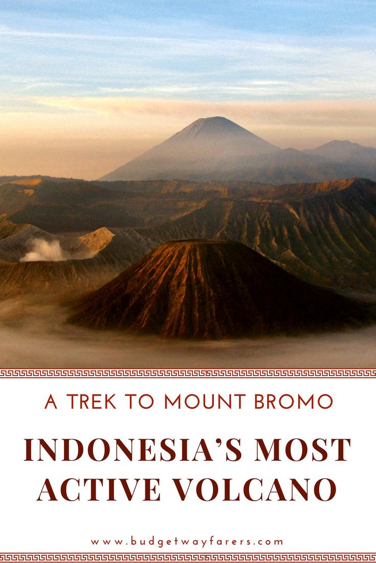 Trek To Mount Bromo Indonesia S Most Active Volcano My Travelogue Active Volcano Travel Destinations Asia Asia Travel