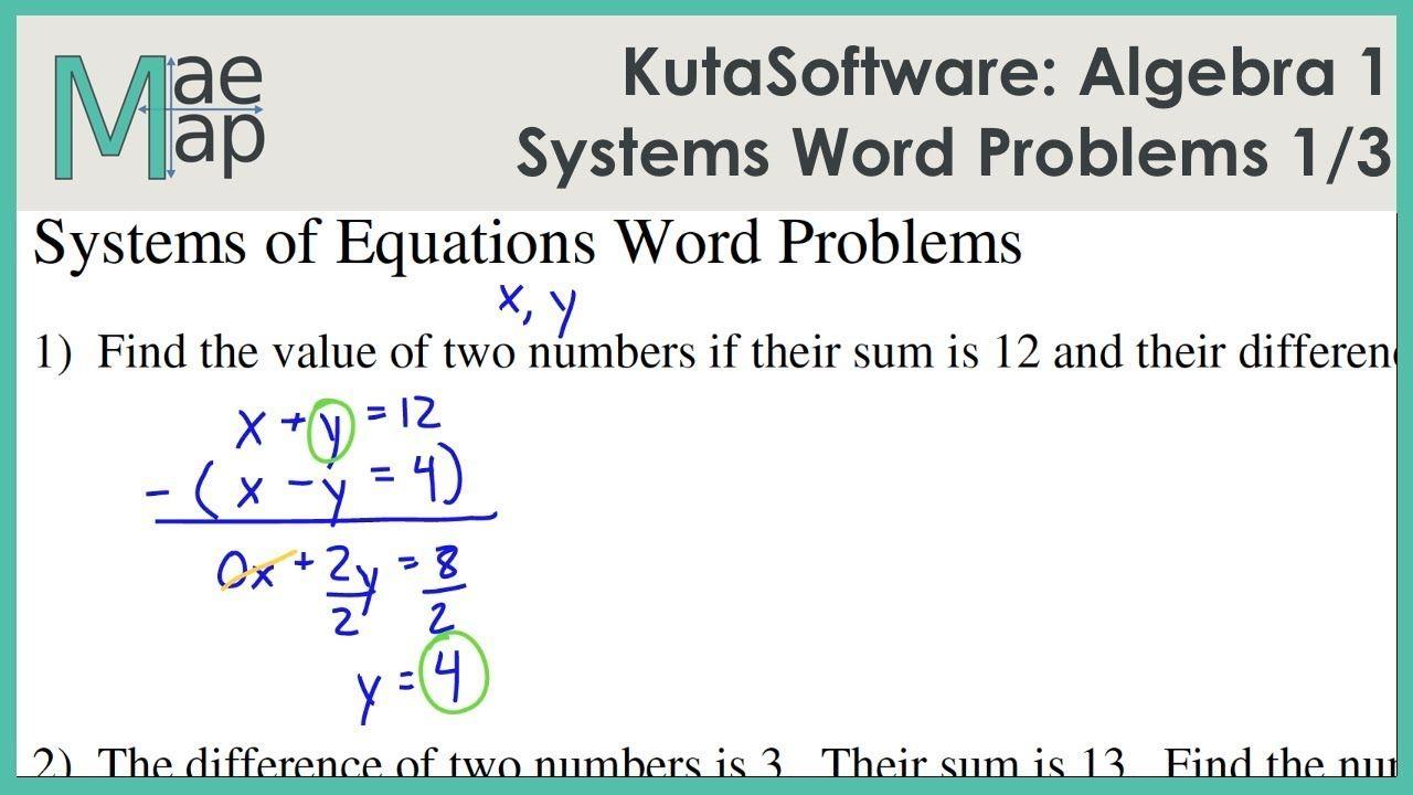Kutasoftware Algebra 1 Systems Of Equations Word Problems Part 1 Youtube Word Problems Systems Word Problems Algebra 1