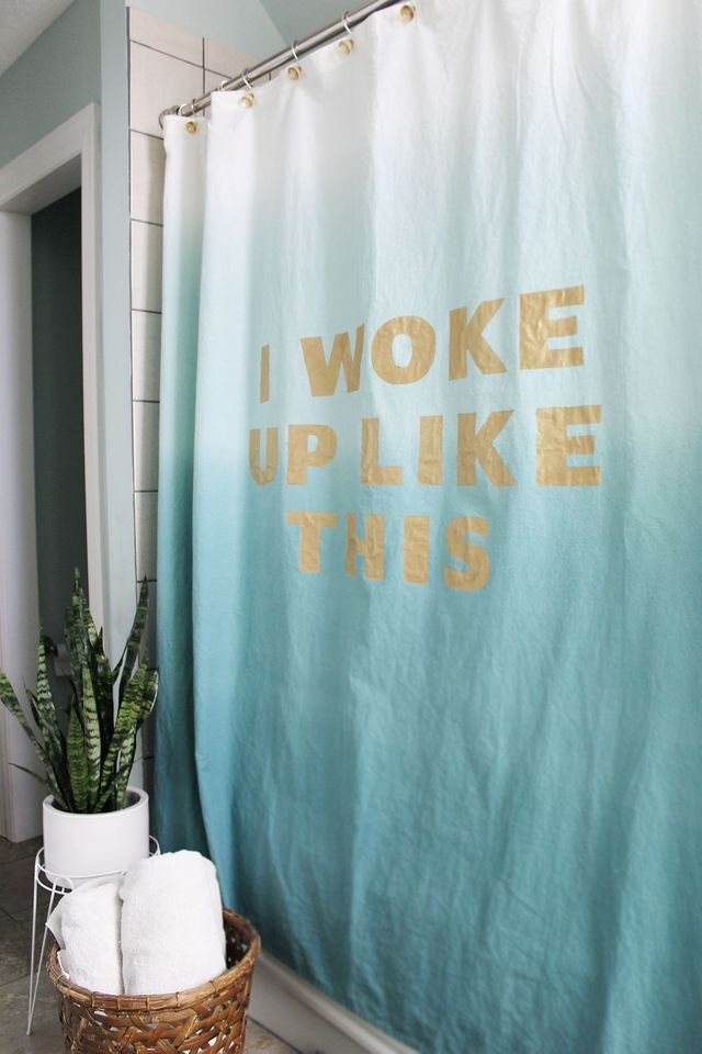 I Woke Up Like Thisso Need A Shower Make Your Own Statement Curtain With The Tutorial On Abeautifulmess