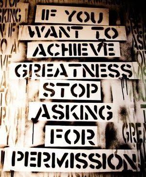 QOTD | Don't Ask Permission
