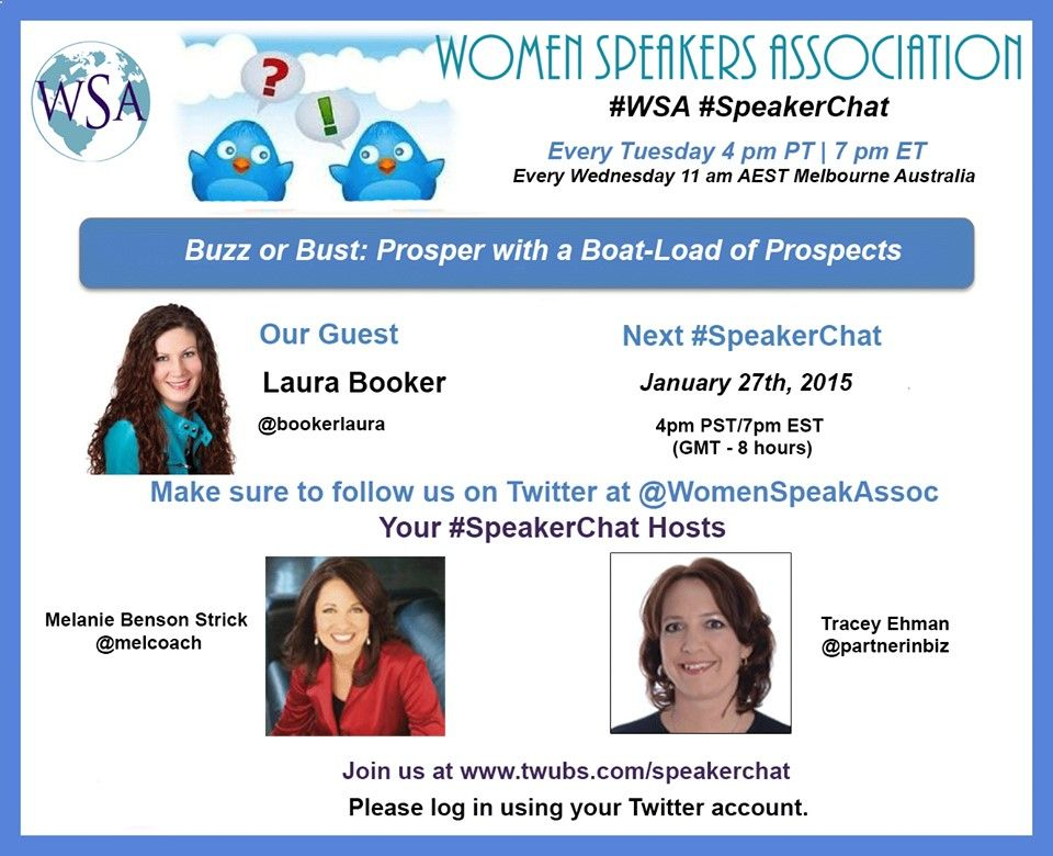 "Tips to attract more prospective clients, to bask in prosperity on our next #SpeakerChat Tuesday 27th 7pm ET This week Laura Booker will be joining us to share how you can Prosper with Prospects"" it's all about that BUZZ! Not A WSA Member Yet? Click on Image to Activate Your Free Associate Membership"