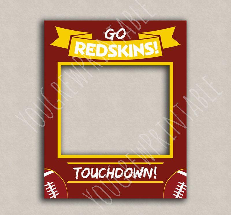 Redskins Photo booth frame, printable photobooth prop, Washington ...