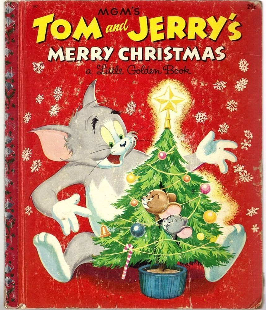 Vintage Little Golden Book ~ TOM AND JERRY MERRY CHRISTMAS #197 ...