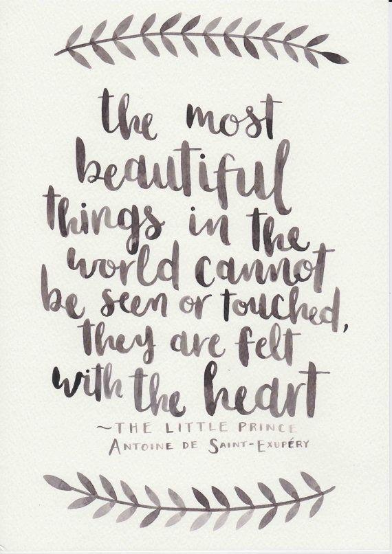 "Beautiful Quote Love Quote ""the Most Beautiful Things In The World Cannot Be Seen ."