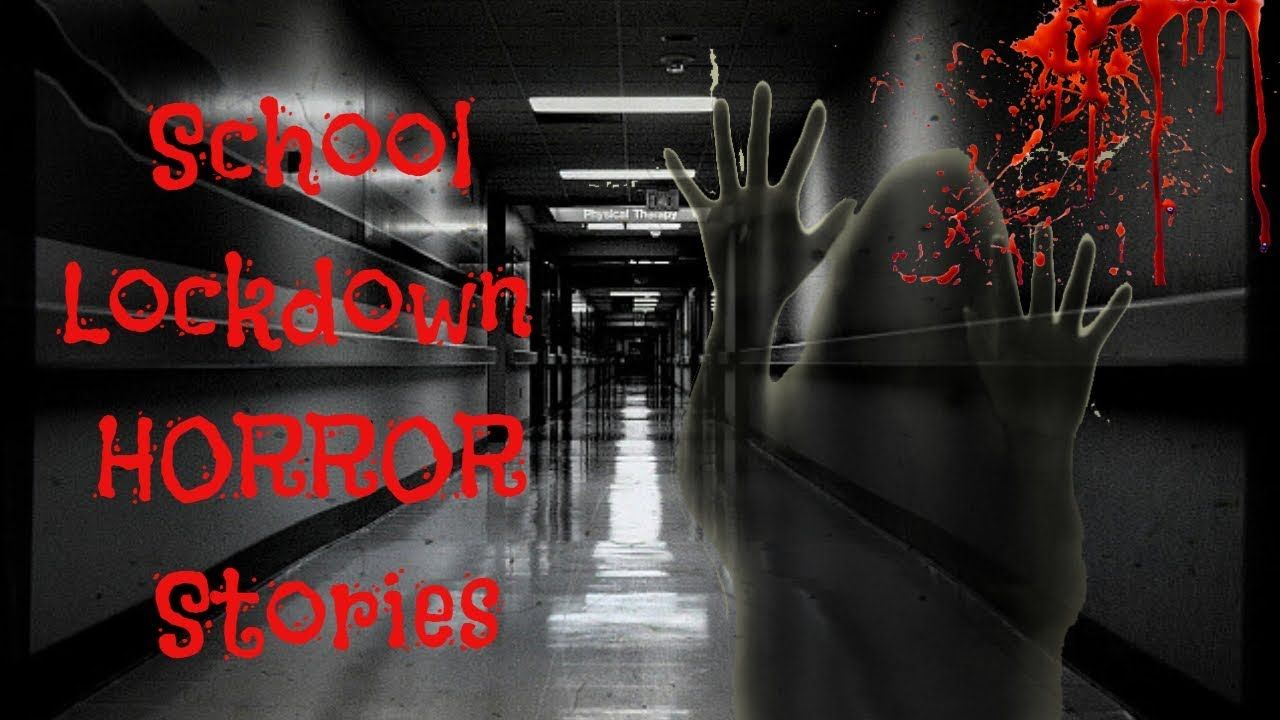 School Lockdown Stories | True Horror Stories 2019 | trye