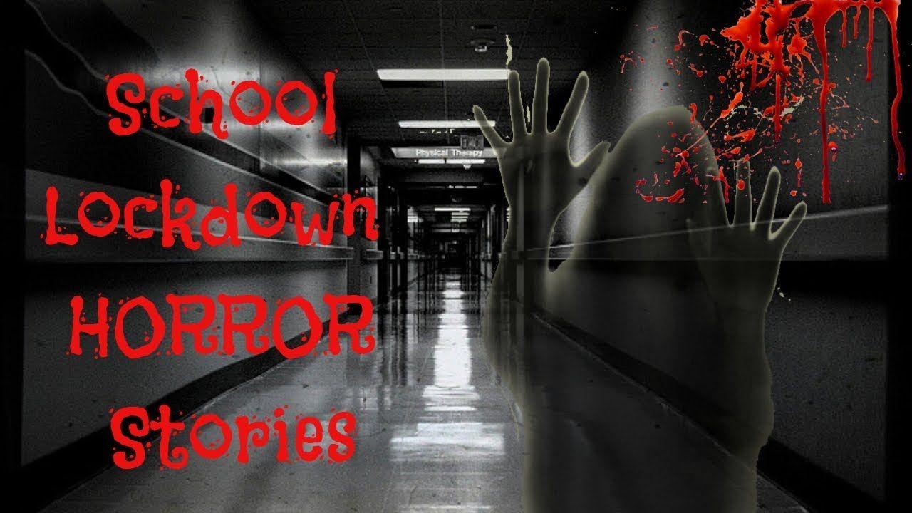 School Lockdown Stories | True Horror Stories 2019 | trye scary