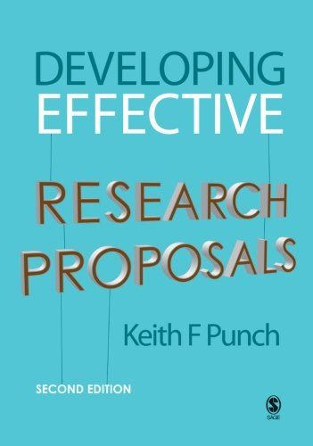 Developing Effective Research Proposals by Keith F Punch http - research proposals