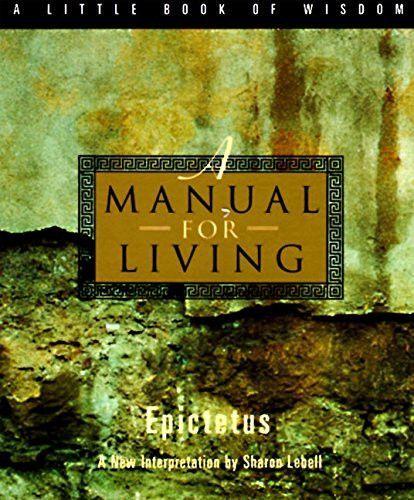 A Manual For Living A Little Book Of Wisdom Wisdom Books