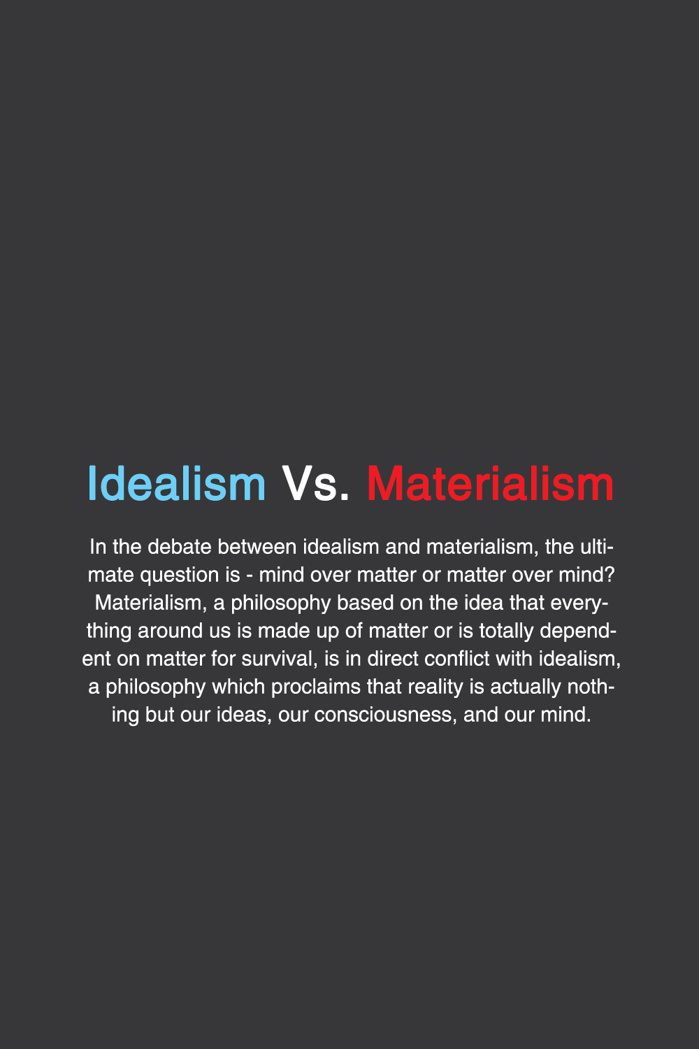 idealism vs materialism 1 3 philosophy typography materialism 1 3 philosophy typography typographyposter