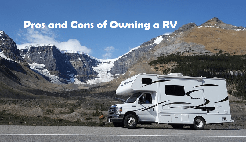 Pros and Cons of owning a rv in 2020 Buying an rv, Rv