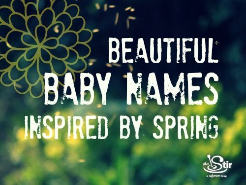 Spring Baby Names: Beautiful Baby Names Inspired By Spring
