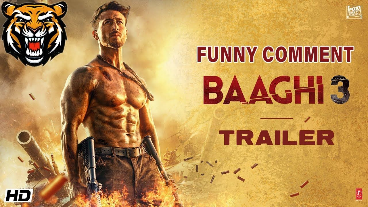 Baaghi 3 Funny Reaction In Comment Tiger Shroff Movie Funny
